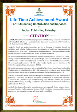 Mr. Asoke K Ghosh, Chairman and Managing Director, has been honoured with Lifetime Achievement Awa