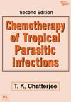 CHEMOTHERAPY OF TROPICAL PARASITIC INFECTIONS