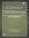 A TEXTBOOK OF OPHTHALMOLOGY, 2ND ED.