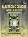 ELECTRONIC DEVICES AND CIRCUITS: AN INTRODUCTION