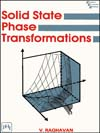 SOLID STATE PHASE TRANSFORMATIONS