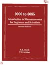 0000 TO 8085 : INTRODUCTION TO MICROPROCESSORS FOR ENGINEERS AND SCIENTISTS