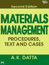MATERIALS MANAGEMENT : PROCEDURES, TEXT AND CASES