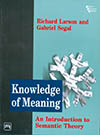 KNOWLEDGE OF MEANING–AN INTRODUCTION TO SEMANTIC THEORY