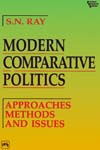 MODERN COMPARATIVE POLITICS: APPROACHES, METHODS AND ISSUES