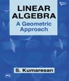 LINEAR ALGEBRA : A GEOMETRIC  APPROACH