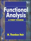 FUNCTIONAL ANALYSIS : A FIRST COURSE