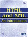 HTML AND XML AN INTRODUCTION