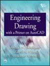 ENGINEERING DRAWING WITH A PRIMER ON AUTOCAD
