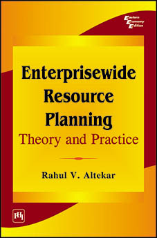 ENTERPRISEWIDE RESOURCE PLANNING : THEORY AND PRACTICE