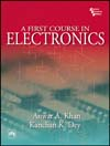 A First Course in Electronics