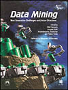 DATA MINING: NEXT GENERATION CHALLENGES AND FUTURE DIRECTIONS