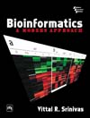 BIOINFORMATICS : A MODERN APPROACH