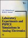 LABORATORY EXPERIMENTS AND PSPICE SIMULATIONS IN ANALOG ELECTRONICS