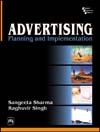 ADVERTISING: PLANNING AND IMPLEMENTATION