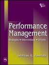PERFORMANCE MANAGEMENT : STRATEGIES, INTERVENTIONS, DRIVERS