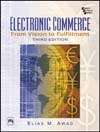 ELECTRONIC COMMERCE: FROM VISION TO FULFILLMENT