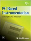 PC-BASED INSTRUMENTATION : Concepts and Practice