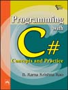 PROGRAMMING WITH C# : Concepts and Practice