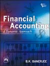 FINANCIAL ACCOUNTING : A DYNAMIC APPROACH