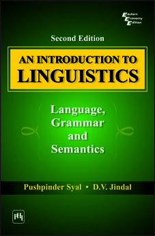 AN INTRODUCTION TO LINGUISTICS: Language, Grammar and Semantics