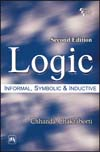 LOGIC : Informal, Symbolic and Inductive
