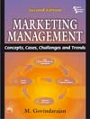 Marketing Management: Concepts, Cases, Challenges and Trends