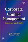 CORPORATE CONFLICT MANAGEMENT : Concepts and Skills