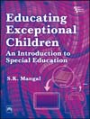 EDUCATING EXCEPTIONAL CHILDREN : An Introduction to Special Education