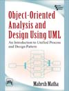 Object-Oriented Analysis and Design Using UMLAn Introduction to Unified Process and Design Pattern