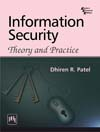 INFORMATION SECURITY : THEORY AND PRACTICE