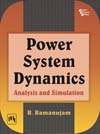 POWER SYSTEM DYNAMICS : ANALYSIS AND SIMULATION