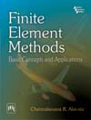 FINITE ELEMENT METHODS : Basic Concepts and Applications