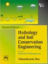 Hydrology and Soil Conservation Engineering : including Watershed Management