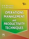 Operations Management and Productivity Techniques