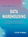 DATA WAREHOUSING : CONCEPTS, TECHNIQUES, PRODUCTS AND APPLICATIONS