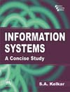 Information Systems : A Concise Study