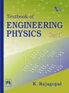 Textbook of Engineering Physics : Part I