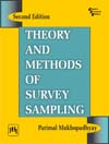 THEORY AND METHODS OF SURVEY SAMPLING