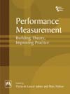 Performance Measurement : Building Theory, Improving Practice