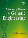 Laboratory Manual for GENETIC ENGINEERING
