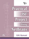 PRACTICAL JSF PROJECT USING NETBEANS