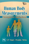HUMAN BODY MEASUREMENTS : CONCEPTS AND APPLICATIONS