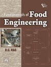 FUNDAMENTALS OF FOOD ENGINEERING