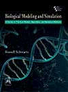 BIOLOGICAL MODELING AND SIMULATION : A Survey of Practical Models, Algorithms, and Numerical Metho