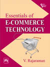 ESSENTIALS OF E-COMMERCE TECHNOLOGY