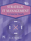 STRATEGIC IT MANAGEMENT : A CONCISE STUDY