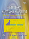 COMPREHENSIVE MAINTENANCE MANAGEMENT :  POLICIES, STRATEGIES AND OPTIONS
