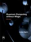 QUANTUM COMPUTING WITHOUT MAGIC DEVICES