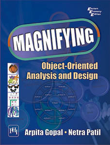 MAGNIFYING OBJECT-ORIENTED ANALYSIS AND DESIGN